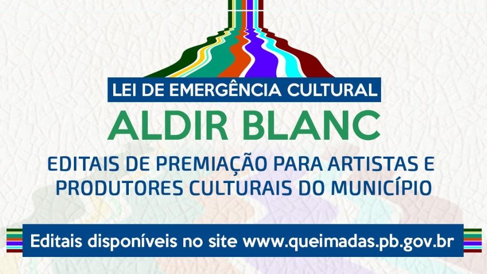 Lei Aldir Blanc: Prefeitura de Queimadas lança cinco editais de premiação para artistas e produtores culturais