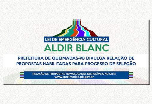 Lei Aldir Blanc: Prefeitura de Queimadas divulga relação de propostas habilitadas para processo de seleção
