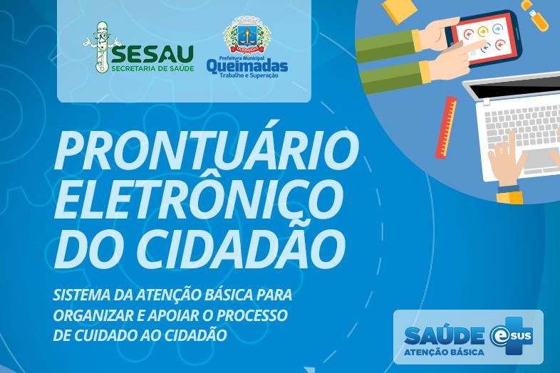 Prefeitura de Queimadas/PB implanta o Prontuário Eletrônico do Cidadão na rede municipal de saúde