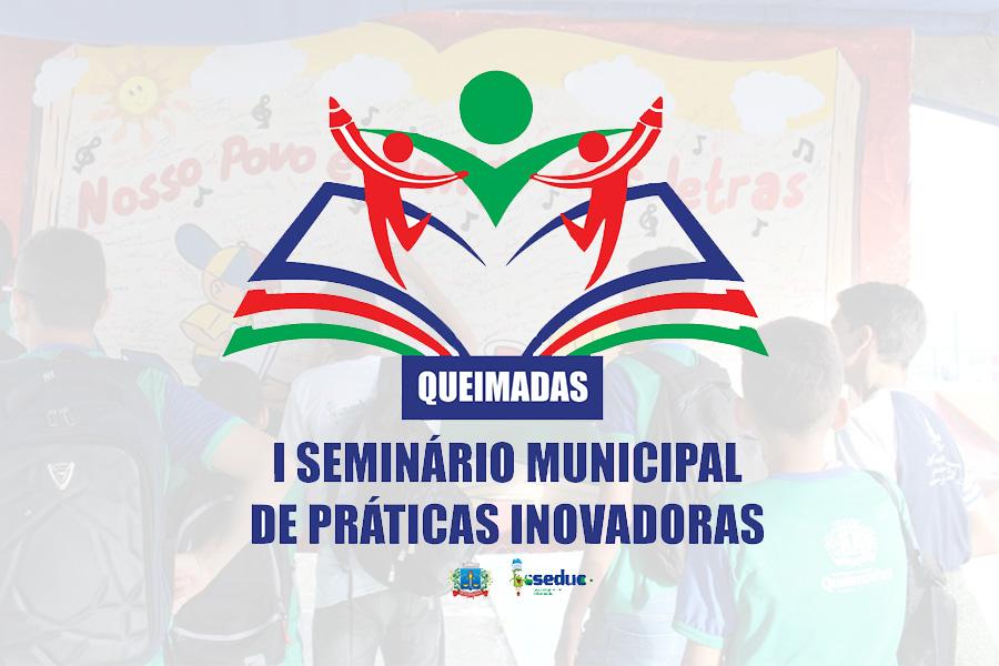 Secretaria de Educação realizará o I Seminário Municipal de Práticas Educativas Inovadoras