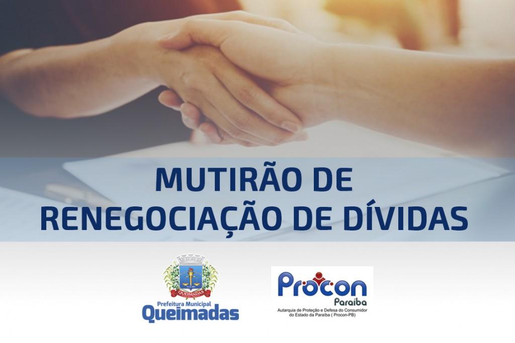 Em parceria com a Prefeitura, Procon-PB realizará Mutirão de Renegociação de Dívidas em Queimadas