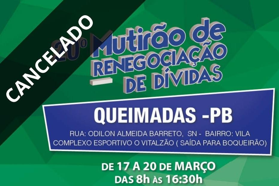 Procon-PB cancela o 20º Mutirão de Renegociação de Dívidas em Queimadas, como medida preventiva contra o coronavírus