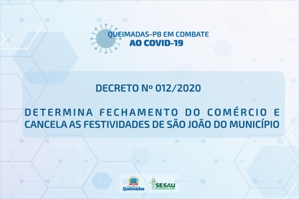 Prefeito de Queimadas determina fechamento do comércio e destina verba do São João para tratamento do coronavírus