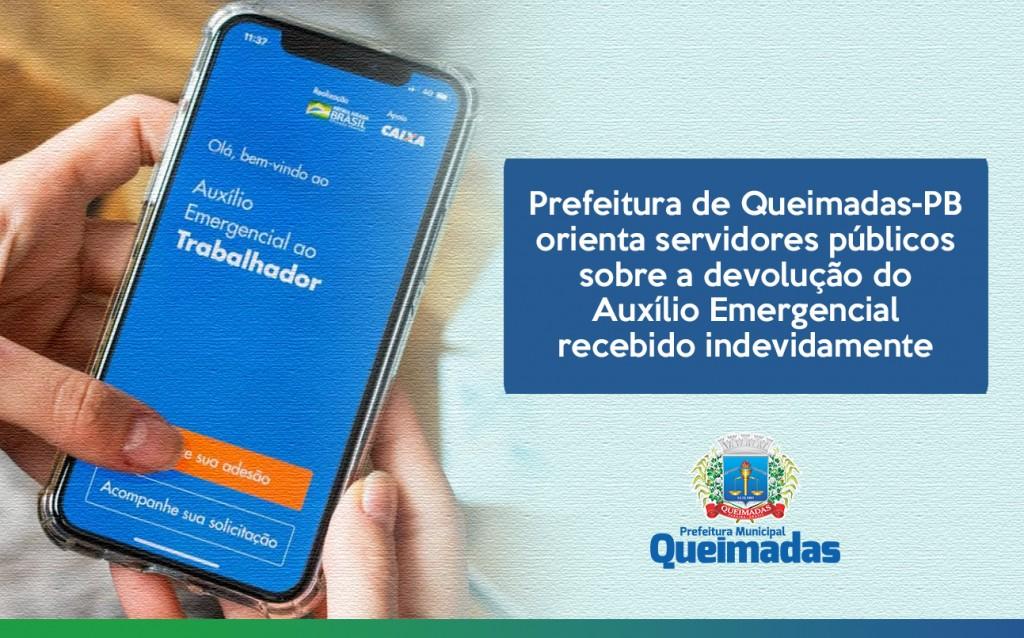 Prefeitura de Queimadas-PB orienta servidores públicos sobre a devolução do Auxílio Emergencial recebido indevidamente