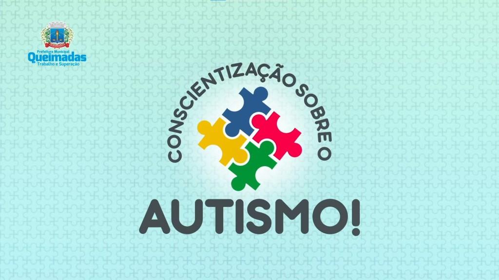 Prefeitura de Queimadas realizará cadastramento para garantir atendimento prioritário às pessoas autistas